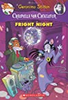 Creepella Von Cacklefur, No. 5: Fright Night (A Geronimo Stilton Adventure)