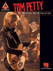 Tom Petty - The Definitive Guitar Collection (Guitar Recorded Versions)