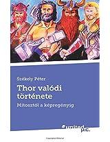 Thor Valodi Tortenete