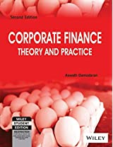 Corporate Finance Theory and Practice