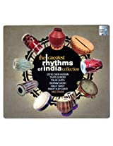 The Greatest Rhythms Of India Collection