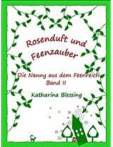 Rosenduft und Feenzauber: Die Nanny aus dem Feenreich (German Edition)