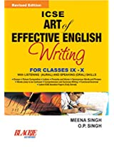 ICSE Art of Effective English Writing for Classes IX and X