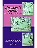 Grandma's Stories: A Children's Story Book: Volume 2