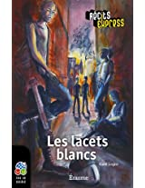Les lacets blancs: Récits Express, des histoires pour les 10 à 13 ans (French Edition)