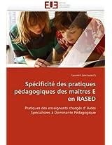 Specificite Des Pratiques Pedagogiques Des Maitres E En Rased (Omn.Univ.Europ.)