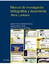 Manual de investigacion bibliografica y documental/ Bibliographic and documental investigation manual: Teoria Y Practica/ Theory and Practice (Ozalid)