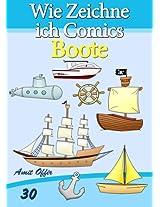 Zeichnen Bücher: Wie Zeichne ich Comics - Boote (Zeichnen für Anfänger Bücher 30) (German Edition)