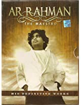 A.R. Rahman - The Maestro his Definitive Works