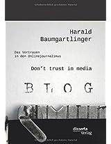Don't Trust in Media: Das Vertrauen in Den Onlinejournalimus