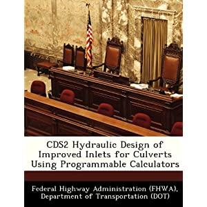 CDS2 Hydraulic Design of Improved Inlets for Culverts Using Programmable Calculators