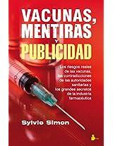 Vacunas, mentiras y publicidad / Vaccines, Lies and Advertising