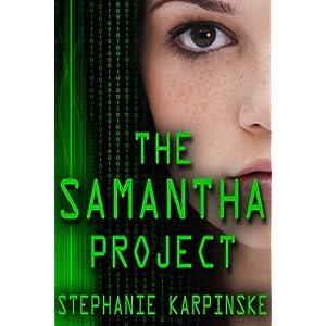 The Samantha Project (The Samantha Project Series #1): Volume 1