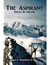 The Aspirant: Becoming a Climber,  Mountain Peaks & the Matterhorn