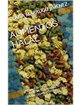 ALIMENTOS HALAL: Manual de Procesos Industriales Aplicado a la Producción de Alimentos Halal (Spanish Edition)