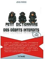 Petit dictionnaire des débats interdits (mais légaux)