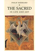 The Sacred in Life and Art
