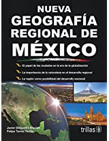 Nueva geografia regional de Mexico / New Regional Geography of Mexico