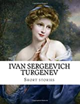 Ivan Sergeevich Turgenev, Short Stories