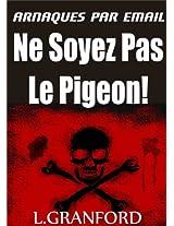 Arnaques par Email : Ne soyez pas le pigeon!