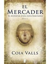 El mercader. El despertar d'una nova Barcelona (B de Books)