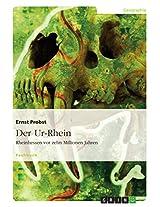 Der Ur-Rhein: Rheinhessen vor zehn Millionen Jahren