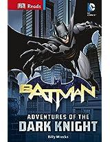 DC Comics Batman Adventures of the Dark Knight (DK Readers Level 3)