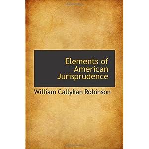 【クリックでお店のこの商品のページへ】Elements of American Jurisprudence [ペーパーバック]