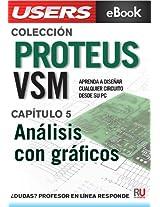 Proteus VSM: Análisis con gráficos (Colección Proteus VSM nº 5) (Spanish Edition)