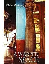 A Warped Space -- A Novel: 1