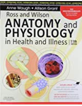 Ross and Wilson Anatomy and Physiology in Health and Illness (Old Edition)
