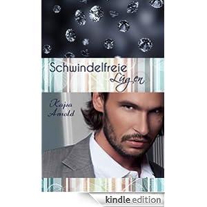 Schwindelfreie Lügen (German Edition)
