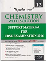 Together with Chemistry with Solution - Class XII