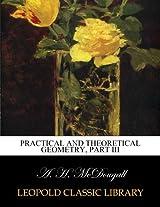 Practical and theoretical geometry, part III
