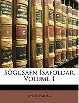 Sgusafn Safoldar, Volume 1