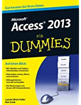 Access 2013 fur Dummies (Für Dummies)