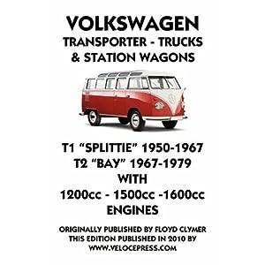 【クリックで詳細表示】Volkswagen Transporter 1950 - 1979 1200cc - 1600cc Workshop Manual [ペーパーバック]
