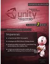 Unity: realizza il tuo videogioco in 3D. Livello 7: Image Effects (PRO version only) (Esperto in un click) (Italian Edition)