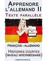 Apprendre l'allemand II - Texte parallèle - Histoires courtes (niveau intermédiaire) Français - Allemand (French Edition)
