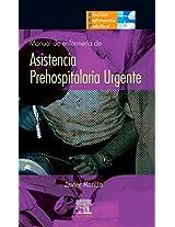 Manual de Enfermeria en Asistencia Prehospitalaria Urgente