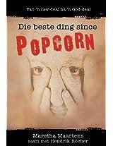 Die beste ding since popcorn (eBoek): Van 'n raw-deal na 'n God-deal