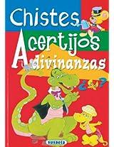 CHISTES Y ACERTIJOS (Adivinanzas y Chistes)