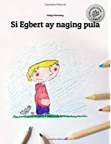Si Egbert Ay Naging Pula Coloring Book