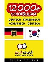 12000+ Deutsch - Koreanisch Koreanisch - Deutsch Vokabular (Geplauder Weltweit) (Afrikaans Edition)