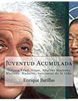 Juventud Acumulada (Spanish Edition)