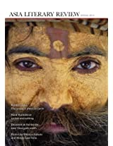 Asian Literary Review: Spring 2010: 15