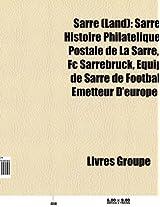 Sarre (Land): Sarre, Territoire Du Bassin de La Sarre, Histoire Philatelique Et Postale de La Sarre, Equipe de Sarre de Football