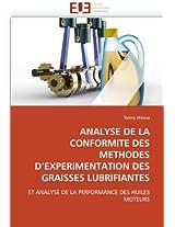 Analyse de La Conformite Des Methodes D Experimentation Des Graisses Lubrifiantes (Omn.Univ.Europ.)