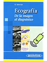 Ecografia/ Ultrasound: De La Imagen Al Diagnostico/ from Image to Diagnosis