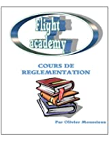 Cours de réglementation aérienne (Cours de pilotage avion)